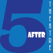 After 5 Theater